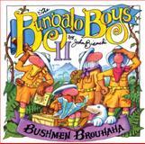 Bushmen Brouhaha, John Bianchi, 0921285086