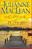 The Color of Hope, Julianne MacLean, 1927675081