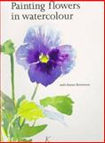 Painting Flowers in Watercolour, Simmons, Karen, 0486295087