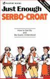 Just Enough Serbo-Croatian, Passport Books Staff, 0844295086
