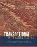 Transactional Information Systems : Theory, Algorithms, and the Practice of Concurrency Control and Recovery, Vossen, Gottfried and Weikum, Gerhard, 1558605088
