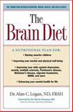 The Brain Diet, Alan C. Logan, 1581825080