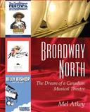 Broadway North, Mel Atkey, 1897045085