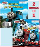 Thomas and Friends Spills and Thrills/No More Mr. Nice Engine (Thomas and Friends), Random House, 0385375085