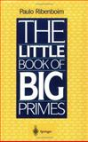 The Little Book of Big Primes, Ribenboim, Paulo, 038797508X