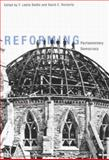 Reforming Parliamentary Democracy, Seidle, Leslie and Docherty, David C., 0773525084
