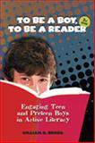 To Be a Boy, to Be a Reader 9780872075085
