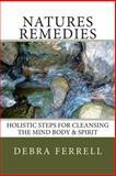 Natures Remedies, Debra Ferrell, 1499125089