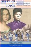 Seeking a Voice : Images of Race and Gender in the 19th Century, Sachsman, David, 1557535086