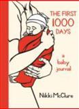 The First 1000 Days, Nikki McClure, 157061508X