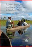 Tourism Strategies and Local Responses in Southern Africa, Hottola, Petri, 184593508X