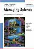 Managing Science : Management for R and D Laboratories, Gelès, Claude and Lindecker, Gilles, 0471185086