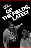 Of the Fields, Lately, David French, 0887845088