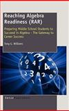 Reaching Algebra Readiness, Tony G. Williams, 9460915086