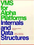 VMS for Alpha Platforms Internals and Data Structures Vol. 1 : Preliminary Edition, Goldenberg, Ruth E. and Saravanan, Saro, 013037508X