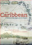The Caribbean : A History of the Region and Its Peoples, , 0226645088