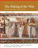 The Making of the West Vol. A : Peoples and Cultures to 1500, Hunt, Lynn and Martin, Thomas R., 0312465084
