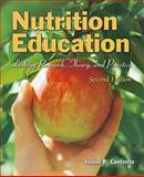 Nutrition Education : Linking Research, Theory, and Practice, Contento, Isobel R., 0763775088