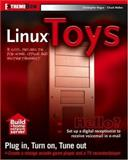 Linux Toys, Christopher Negus and Chuck Wolber, 0764525085
