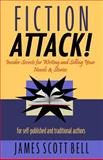 Fiction Attack!, James Bell, 0910355088
