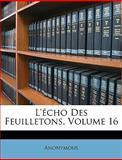 L'Écho des Feuilletons, Anonymous, 1146595085