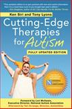 Cutting-Edge Therapies for Autism 2012-2013, Tony Lyons and Ken Siri, 1616085088