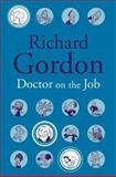 Doctor on the Job, Richard Gordon, 1842325086