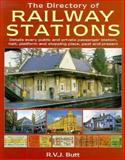 The Directory of Railway Stations, Butt, R. V. J., 1852605081