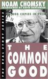 The Common Good, Noam Chomsky, 1878825089