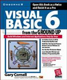 Visual Basic 6 from the Ground Up, Cornell, Gary, 0078825083