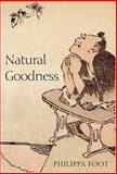 Natural Goodness, Foot, Philippa, 0198235089