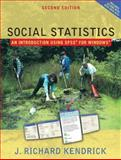 Social Statistics : An Introduction Using SPSS, Kendrick, Richard J., 0205395082