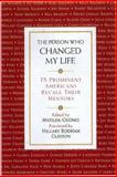 The Person Who Changed My Life : Prominent Americans Recall Their Mentors, , 1559725087