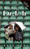 Watching the English, Kate Fox, 1857885082