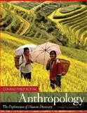 Anthropology : The Exploration of Human Diversity with Living Anthropology Student CD, Kottak, Conrad, 0073315087