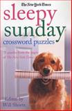 The New York Times Sleepy Sunday Crossword Puzzles, The New York Times, 0312375085