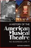 A History of US Musical Theatre 1st Edition
