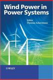 Wind Power in Power Systems, , 0470855088