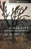 Disability, Barnes, Colin and Mercer, Geof, 0745625088