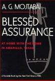 Blessed Assurance : At Home with the Bomb in Amarillo, Texas, Mojtabai, A. G., 0815605080