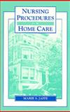 Nurses Handbook for Home Care Procedures, Jaffe, Marie S., 0827345089