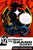 The Grand Quest, Wendy Pini and Richard Pini, 1401205089