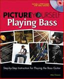 Picture Yourself Playing the Bass, Chiavaro, Mike, 1598635085