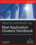 Oracle Database 10g Real Application Clusters Handbook, Gopalakrishnan, K., 007146509X