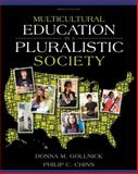 Multicultural Education in a Pluralistic Society, Gollnick, Donna M. and Chinn, Philip C., 0137035098
