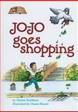 Jojo Goes Shopping, C. Friedman, 0899065090