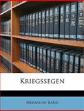 Kriegssegen, Hermann Bahr, 1148445099