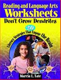Reading and Language Arts Worksheets Don't Grow Dendrites : 20 Literacy Strategies That Engage the Brain, , 1412915090