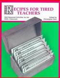Recipes for Tired Teachers : Well-Seasoned Activities for the ESL Classroom, Chris Sion, 0201065096