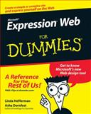 Microsoft Expression Web for Dummies, Linda Hefferman and Asha Dornfest, 0470115092
